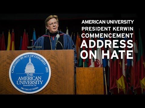 American University President Kerwin Commencement Address on Hate