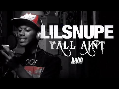 Lil Snupe - Y'all Ain't (Official Video)