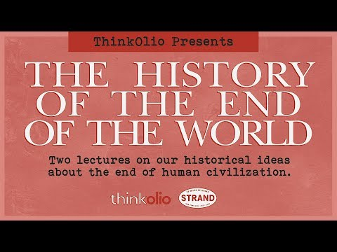 ThinkOlio: The History of the End of the World