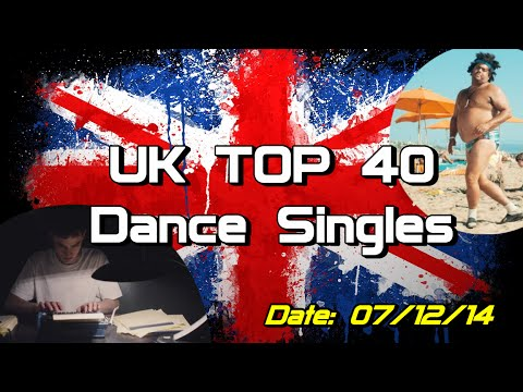 UK Top 40 - Dance Singles (07/12/2014)