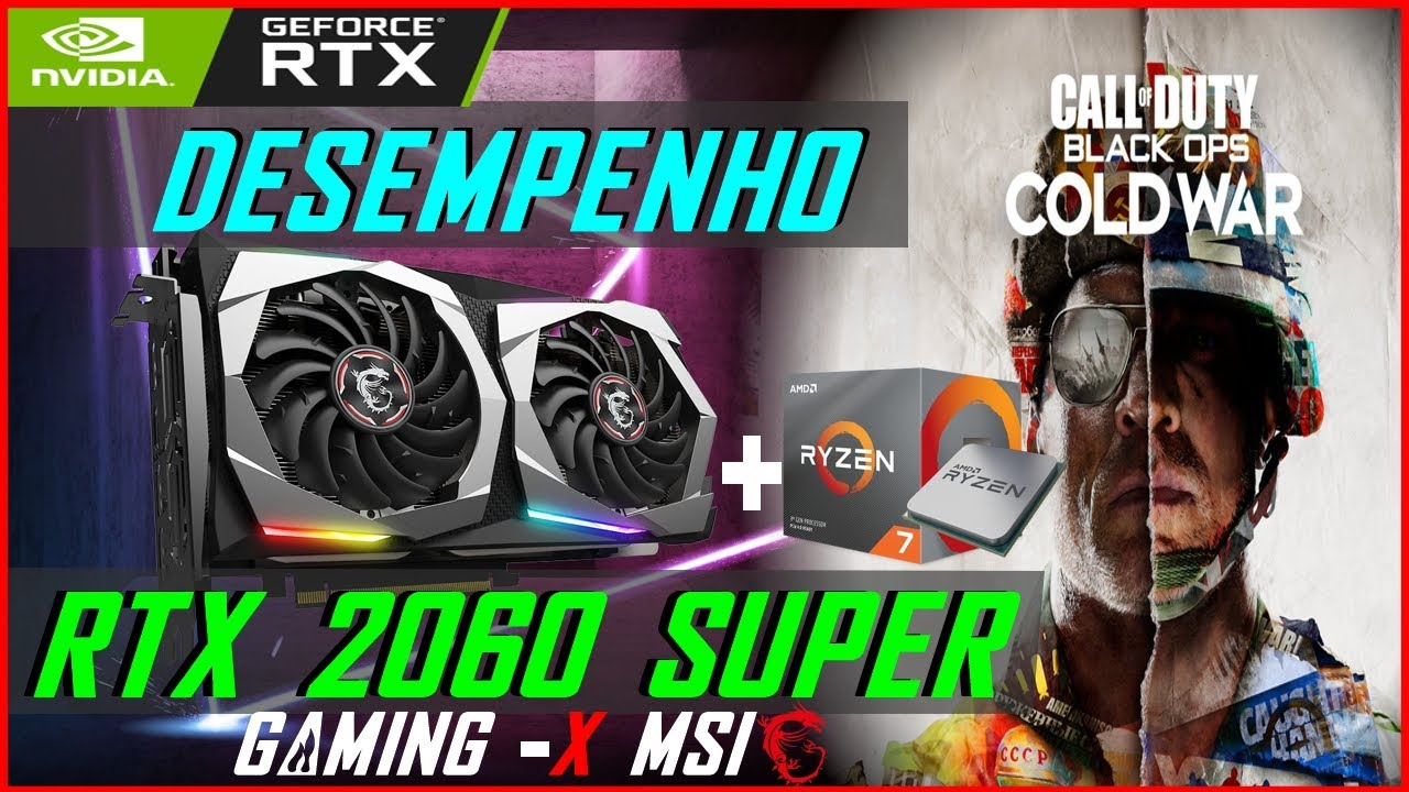 Desempenho RTX 2060 SUPER Gaming X MSI Beta Call Of Duty Black Ops Cold War