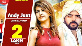 Andy Jaat | UK Haryanvi | Ricky Singroha, Kajal Bhola | Latest Haryanvi Songs Haryanavi 2019 Sonotek