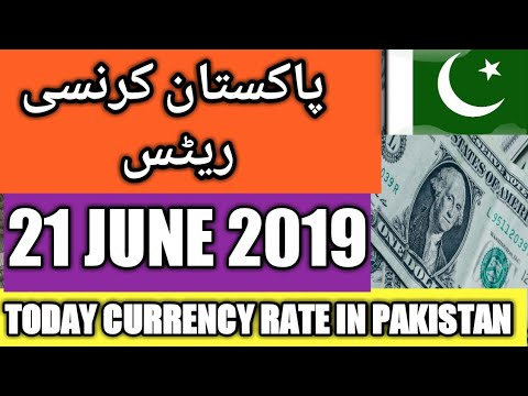 Today Currency Exchange Rates In Pakistan Dollar, Euro, Pound, Riyal Rates  ||  21 June 2019.
