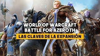 WORLD OF WARCRAFT: BATTLE FOR AZEROTH | TODO sobre la EXPANSIÓN