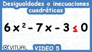 Desigualdades o inecuaciones cuadráticas ejemplo 5