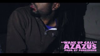 Azazus - Wake Up Call [Short Film] Music Vid