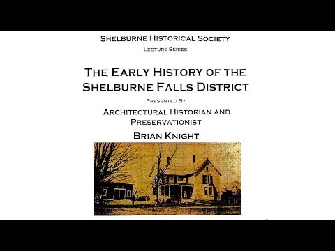 Early History of the Shelburne Falls District
