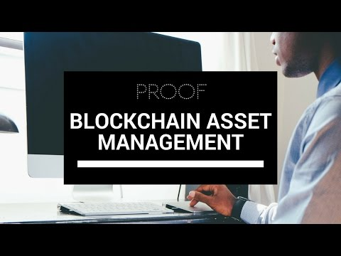 Blockchain-based asset management - Proof
