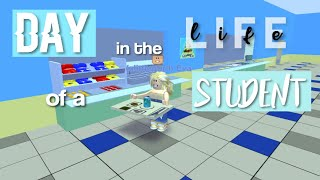 Day In The Life Of A Student! | ROBLOX