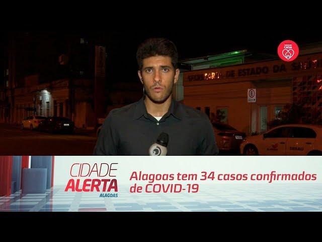 Coronavírus: Alagoas tem 34 casos confirmados de COVID-19
