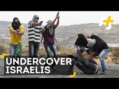 Undercover Israeli Agents Disguise Themselves As Palestinian Stone Throwers