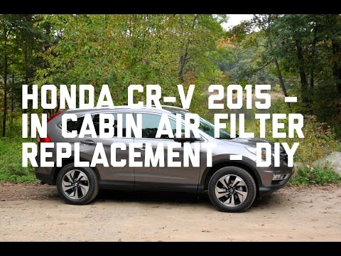 Honda CR-V 2015 In Cabin air filter replacement