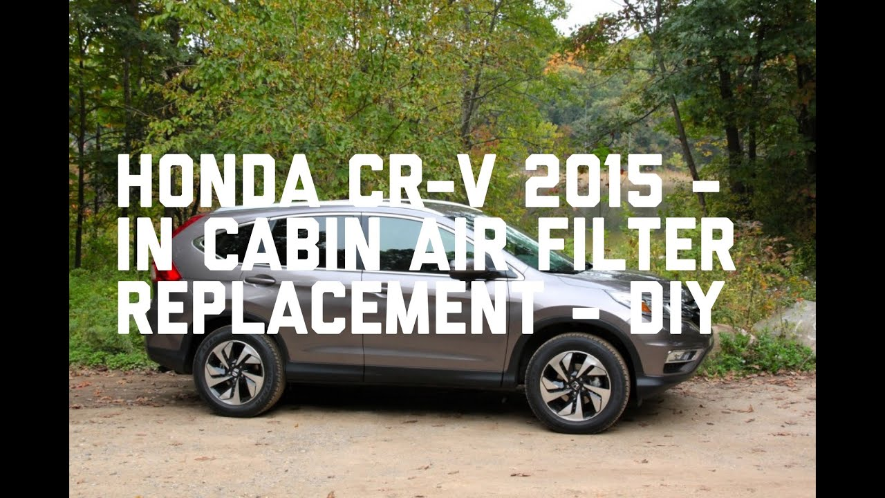Superb Honda CR V 2015 In Cabin Air Filter Replacement