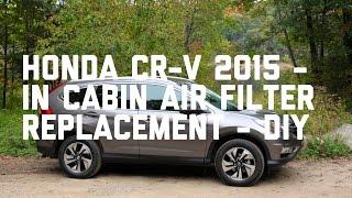 Video Honda CR-V 2015 In Cabin air filter replacement download MP3, 3GP, MP4, WEBM, AVI, FLV Agustus 2018