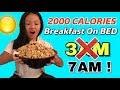 2,000 Calories Breakfast at 7am ! NOT 3AM