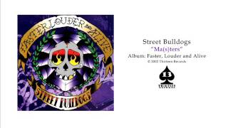Watch Street Bulldogs Massters video