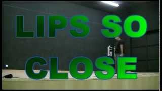 Lips So Close (Dance & Teach)