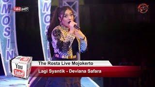 Video Lagi Syantik - Deviana Safara - The Rosta Live Mojokerto 2018 download MP3, 3GP, MP4, WEBM, AVI, FLV Agustus 2018