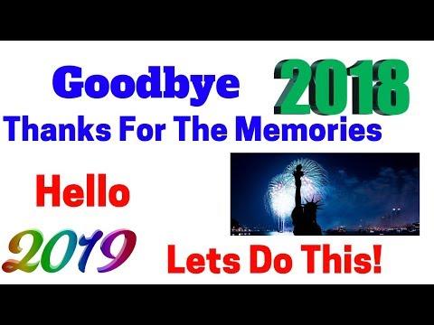 Goodbye 2018    It's Been Fun!