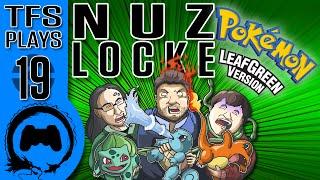 Leaf Green NUZLOCKE - 19 - TFS Plays (TeamFourStar)