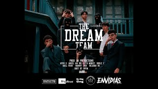 THE DREAM TEAM - ANGEL AM FT GAEL FOUR-MANNY CRIB-RICARDO RS-DOBLE C-BIG G$-B MONEY-AFRO G (PROD.JN)