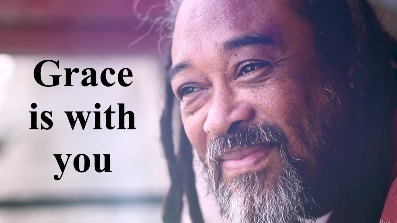 Mooji guided meditation Grace is with you