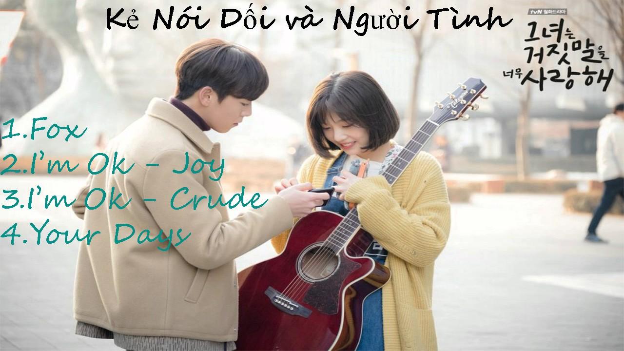 Mới Nhất -Nhạc Phim Kẻ Nói Dối Và Người Tình ( 4 Songs ) - OST The Liar And His Lover