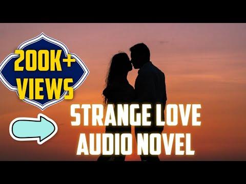 Strange Love   All Episodes   Audio Novel   Gatsby Stories