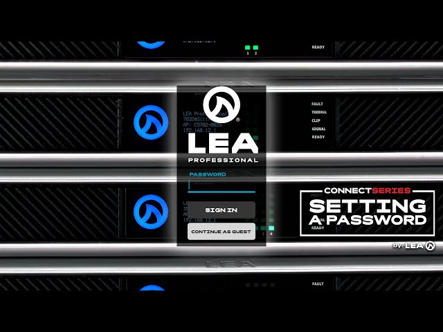 Setting Up A Password: LEA Connect Series