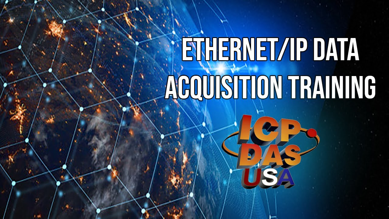EtherNet/IP Data Acquisition Training: Introduction, configuration and  applications