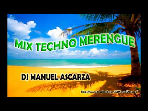 TECHNO MERENGUE VIDEO MIX  – Dj Manuel Ascarza [MIX TECNO MERENGUE]