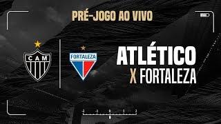 Pré-jogo: Atlético x Fortaleza (21/07/2019)