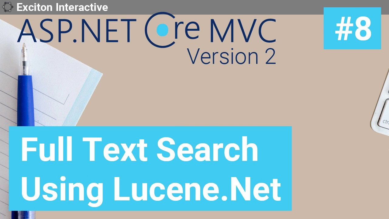 Asp Net Core 2: Full Text Search Using Lucene Net - Exciton