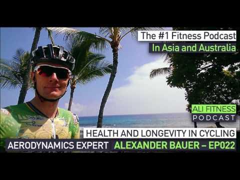 Ali Fitness Podcast Episode 022: AERODYNAMICS EXPERT ALEXANDER BAUER
