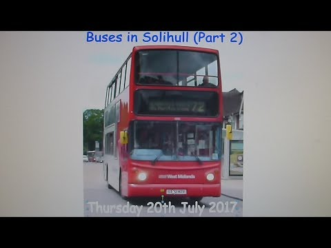 Buses in Solihull (1,000 Subscribers Special; Part 5) | Thursday 20th July 2017