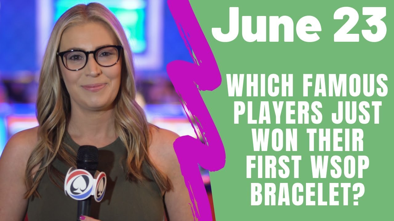 News from the 2019 World Series of Poker: June 23