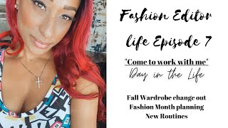 Fashion Editor|A day in the Life|Fall Prep and Organization