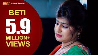 Beti । बेटी  । New Haryanvi Song 2016 । Nippu Nepewala | Full HD  | NDJ Film