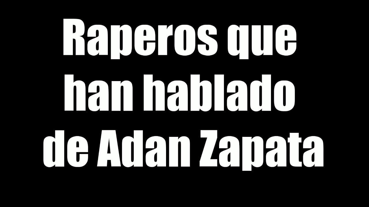 RAPEROS HABLANDO DE ADAN ZAPATA 2020.. LEER LA DESCRIPCION DEL VIDEO