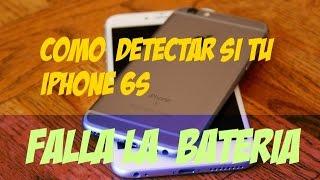 Comprueba si tu iPhone 6S necesita cambio de bateria