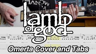 Omerta - Lamb of God - Guitar Cover with Tabs [HQ]