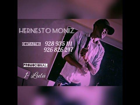 Hernesto Moniz feat G-Brooloo - Ninguém-me-Pega