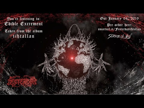 Festerday - Edible Excrement (Official Track Premiere) Mp3