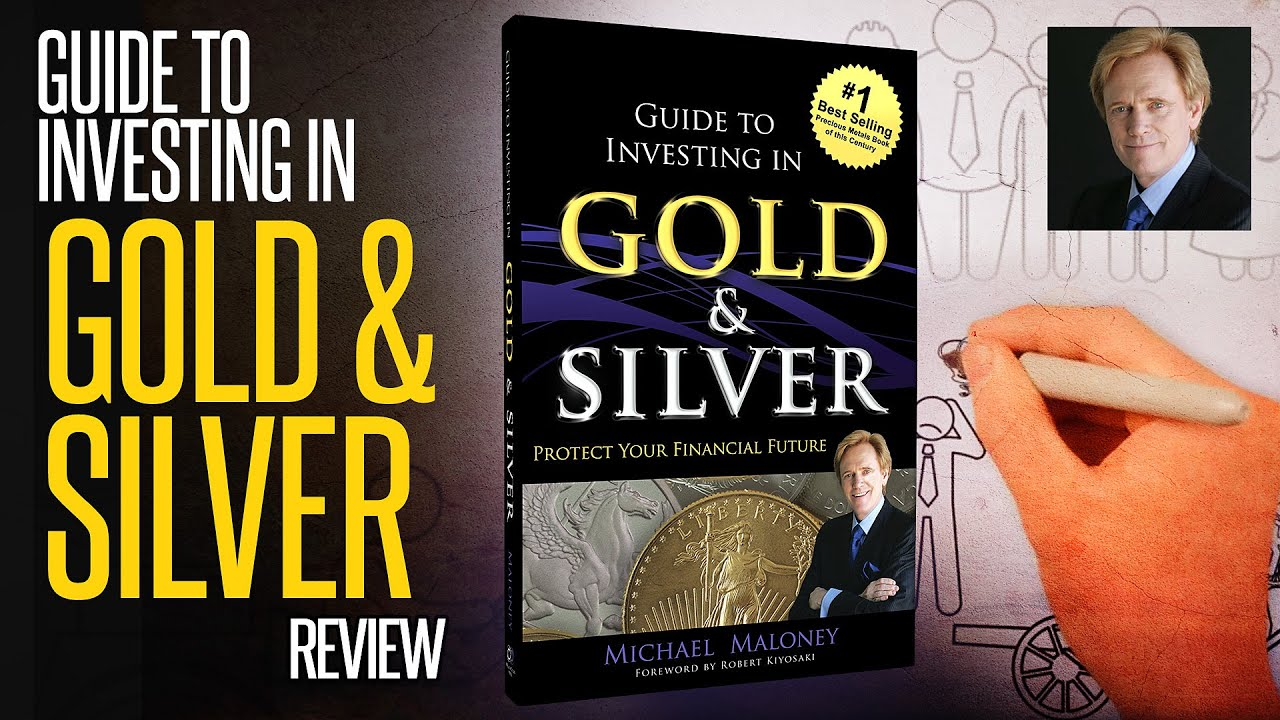 Guide To Investing In Gold & Silver: REVIEW - YouTube