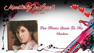 Charlene - I've Never Been To Me (1977)
