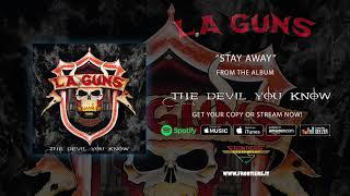 """L.A. Guns – """"Stay Away"""" (Official Audio) #RockAintDead"""