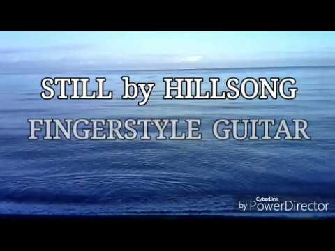 Still By Hillsong Fingerstyle Guitar Free Tabs Youtube