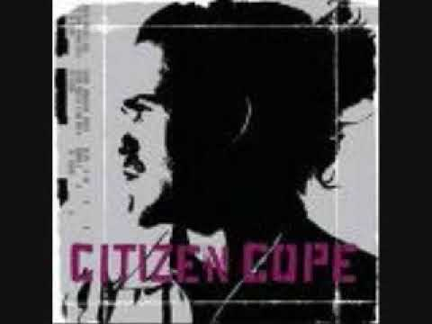 Citizen Cope  Holdin On