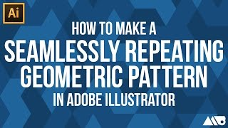 How to Make a Seamlessly Repeating Geometric Pattern in Adobe Illustrator Tutorial