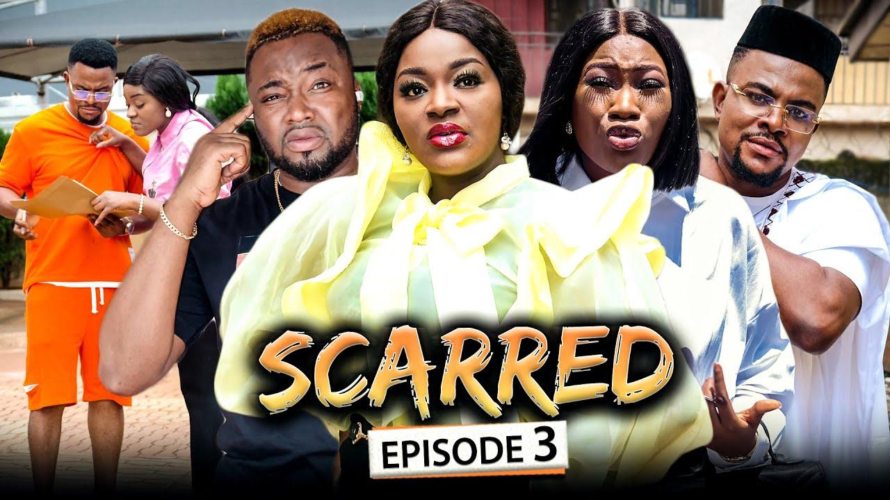 Download SCARRED EPISODE 3 (New Movie) Chacha Eke/Chinenye/Omalicha 2021 Latest Nigerian Nollywood Movie